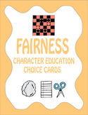 Fairness Choice Cards - Character Education and Social Skills