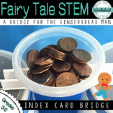 Fairy Tale STEM--A Bridge for the Gingerbread Man