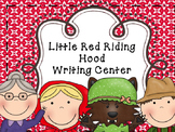 Fairy Tale Writing Center - Little Red Riding Hood