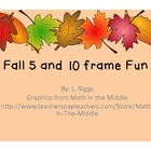Fall 5 and 10 Frame Fun