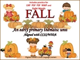 Fall:  An Early Primary Thematic Unit  Aligned with CCSS/W