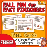 Fall Fun for Fast Finishers: 20 Open-Ended Task Cards - FREE!