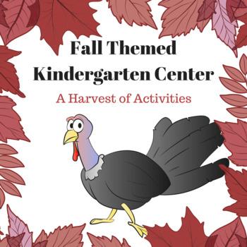 Fall Kindergarten Center - A Harvest of Activities