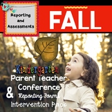Fall:  Parent & Teacher Conference Reporting Form and Inte
