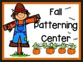 Fall Patterning center