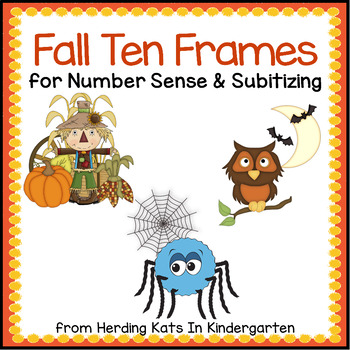 Fall Ten Frames Unit (Scarecrows, Spiders, Owls)