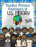 Famous African Americans in U.S. History Interactive Stude