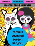 Day of the Dead (El dia de los Muertos) Deceased Person Project