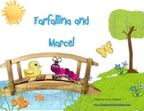 Farfalina and Marcel
