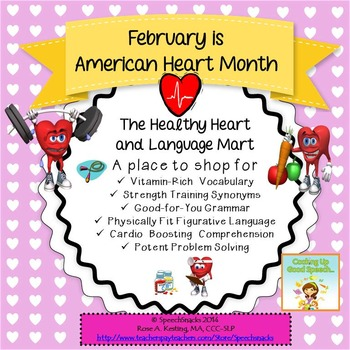 February Language Building: The Healthy Heart & Language Mart