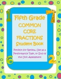 Fifth (5th) Grade Common Core Fractions Student Book Activ