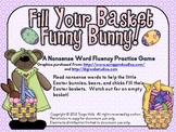 Fill Your Basket Funny Bunny! A Nonsense Word Fluency Prac