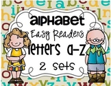 Fill in the letter: Alphabet Easy Readers {52 books}