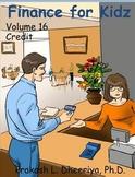 Finance for Kids: Volume 16: Credit