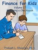 Finance for Kids: Volume 17: Managing a Checkbook