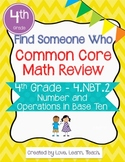 Find Someone Who - 4.NBT.A.2 - Read, Write, and Compare Nu