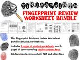 Fingerprint Evidence Review Worksheet Bundle