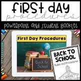 First Day Procedures
