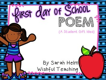 First Day of School Poem {a student gift idea}