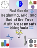 Math Assessments First Grade Beginning, Middle, and End of