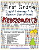First Grade ELA Common Core Assessments Part One- with PBL