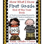 First Grade End of the Year Book {Show What I Know}