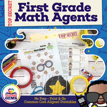 First Grade Math Agents: Common Core Aligned Math Print and Go Activities