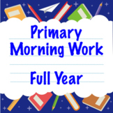 First Grade Morning Work - Full Year!