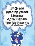 First Grade Reading Street The Big Blue Ox Literacy Activities