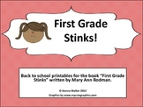 First Grade Stinks!