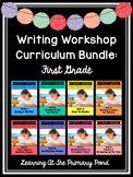 First Grade Writing Workshop Curriculum Bundle