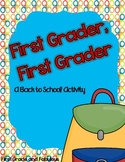 First Grader, First Grader---A Back To School Story