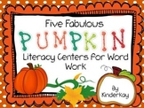 Five Fabulous PUMPKIN Literacy Centers for Word Work