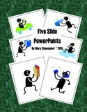Five Slide PowerPoints