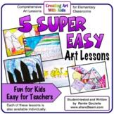 Five Super Easy Art Lessons