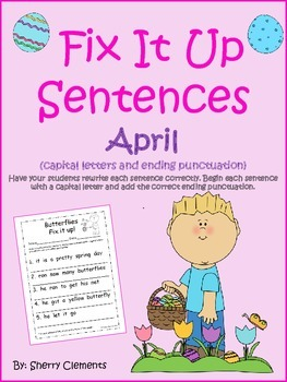 Fix It Up Sentences (April) (Capital letters and ending pu