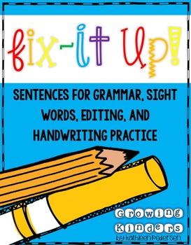 Fix It Up! Sentences for Grammar, Sight Words & Handwriting