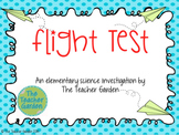 Flight Test: An Elementary Science Investigation About Pla