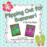 Flipping Out for Summer!- Flip Flop Glyph and Writing Prompts