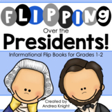 Flipping Over the Presidents:  Informational Flip Books for K-2