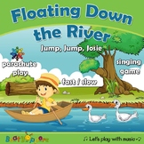 Floating Down the River - Singing Game
