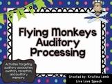 Flying Monkeys Auditory Processing