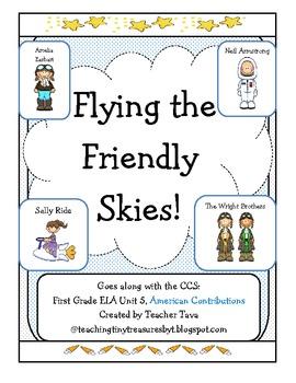 """Flying the Friendly Skies!"" First Grade CCS ELA Unit 5: A"