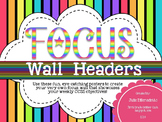 Focus Wall Headers: Neon Rainbow Edition