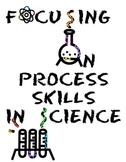 Focusing on Process Skills