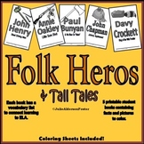 Folk Heros and Tall Tales