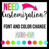 Font, Color, or Wording CUSTOMIZATION for a product from my shop