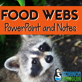Food Webs PowerPoint and Differentiated Notes
