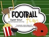 Football Fun - Superbowl/Football Theme Classroom Activities
