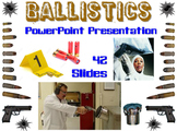 Forensic Science Ballistics PowerPoint Presentation